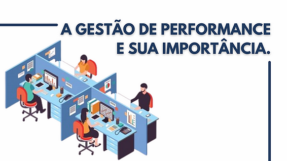 A gestão de performance e sua importância.