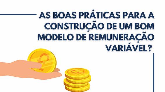 As boas práticas para construir um modelo de Remuneração Variável?