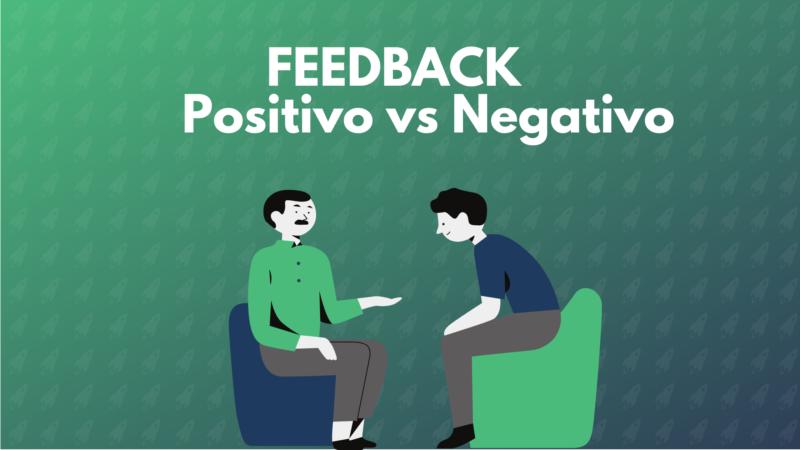 Práticas essenciais para dar feedbacks positivos e negativos.